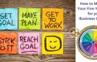 How to Map Out Your Five-Year Plan for your Business LifeStyle