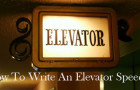 How to write an elevator speech?
