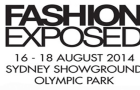 The Fashion Exposed Trade Event 16-18 August 2014, Sydney Show ground Olympic Park