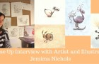 Close Up Interview with the artist Jemima Nichols