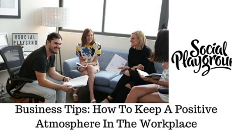Artshine.com.au-How -o-keep-a-positive-atmosphere-in-the-workplace