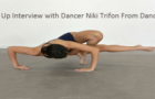 Close Up Interview with Dancer Niki Trifon From Dance Dr.